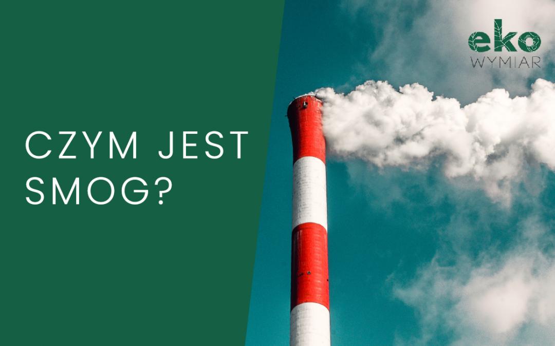 Czym jest smog?
