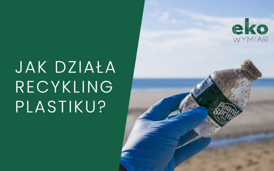 Jak działa recykling plastiku?