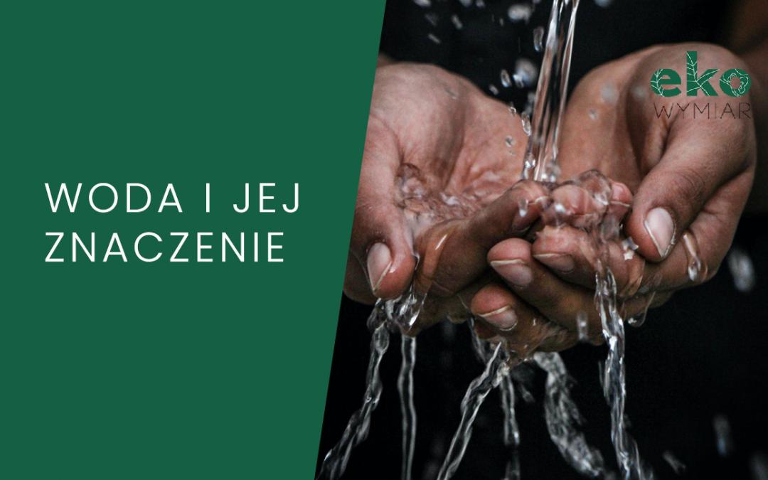 Woda i jej znaczenie